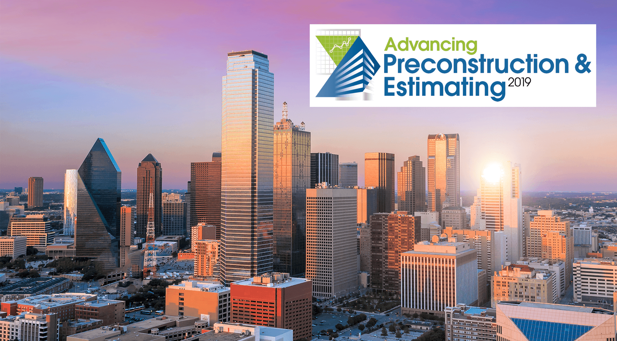 Advancing Preconstruction & Estimating 2019