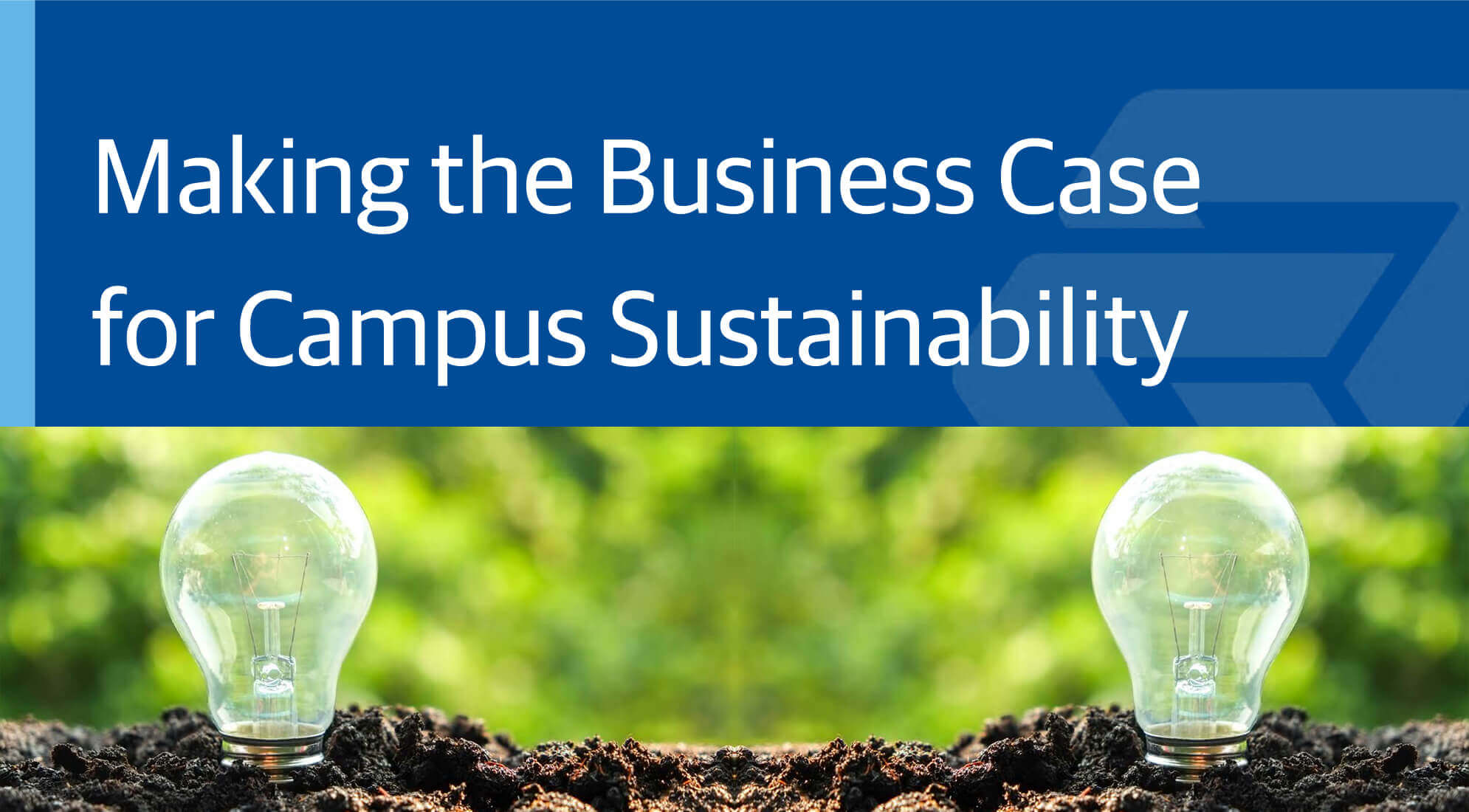 Making the Business Case for Campus Sustainability