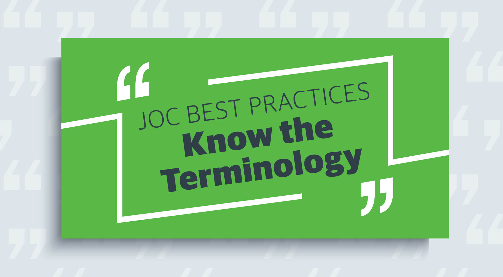 JOC Best Practices: 11 Key Terms for Job Order Contracting 1